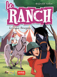 Le Ranch - Tome 3 - Le cirque Amazing