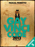 Gay Vinci code 2013 (Episode 5)