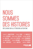 Nous sommes des histoires