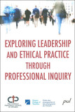 Exploring leadership and ethical practice through...