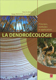 La dendroécologie : Principes, méthodes et applications