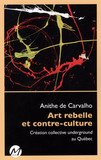 Art rebelle et contre-culture