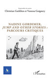 Nadine Gordimer, Jump and other stories : parcours critiques