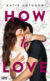 How to Love - tome 1