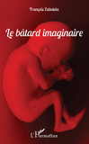 Le bâtard imaginaire