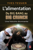 Alimentation, du big bang au Big Crunch
