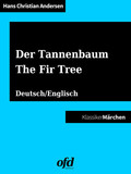Der Tannenbaum - The Fir Tree