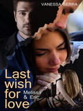 Last wish for love