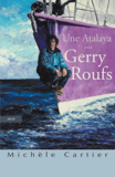 Une Atalaya pour Gerry Roufs