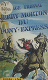 Jerry Morton du Pony-Express