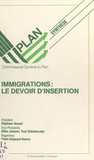 Immigrations : le devoir d'insertion