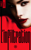 L'Infiltration - tome 2