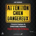 Attention chien dangereux