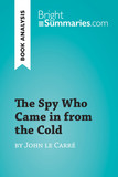 The Spy Who Came in from the Cold by John le Carré (Book Analysis)