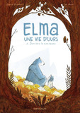 Elma, une vie d'ours - tome 2