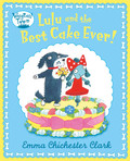 Lulu and The Best Cake Ever (Read aloud by David Walliams)