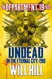 The Department 19 Files: Undead in the Eternal City: 1918