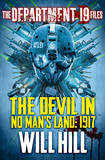 The Department 19 Files: The Devil in No Man's Land: 1917