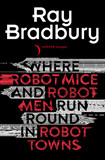 Where Robot Mice And Robot Men Run Round In Robot Towns