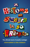 A History of Sweets in 50 Wrappers