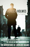 The Sherlock Holmes Collection: The Adventures of Sherlock Holmes; The Hound of the Baskervilles; The Return of Sherlock Holmes (epub edition)