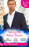 Taming the Rebel Tycoon
