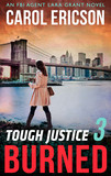 Tough Justice: Burned (Part 3 Of 8)