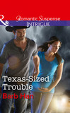 Texas-Sized Trouble