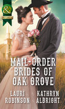 Mail-Order Brides Of Oak Grove