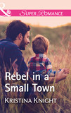 Rebel In A Small Town