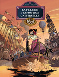 La fille de l'exposition universelle - Tome 2 - Paris 1867