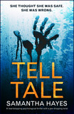 Tell-Tale: A heartstopping psychological thriller with a jaw-dropping twist