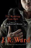 The Wedding From Hell: Part 1: The Rehearsal Dinner