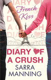 Diary of a Crush: French Kiss
