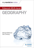 My Revision Notes: Edexcel AS/A-level Geography