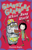 Granny Grabbers' Whizz Bang World