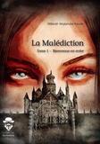 La Malédiction - Tome 1