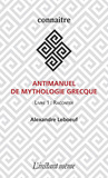Antimanuel de mythologie grecque
