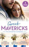 Greek Mavericks: His Christmas Conquest