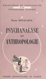 Psychanalyse et anthropologie