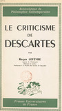 Le criticisme de Descartes