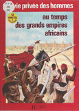 Au temps des grands empires africains