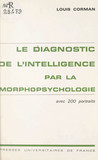 Le diagnostic de l'intelligence par la morpho-psychologie