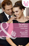 The Prince's Texas Bride / The Reluctant Princess