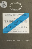 Les tribulations du colonel Grey