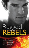 Real Men: Rugged Rebels
