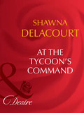 At The Tycoon's Command