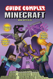 Minecraft, guide complet non officiel