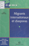 Migrants internationaux et diasporas