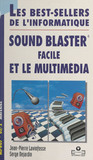 Sound Blaster® facile et le multimédia